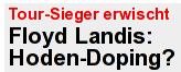 Bild-Schlagzeile: Floyd Landis: Hoden-Doping?